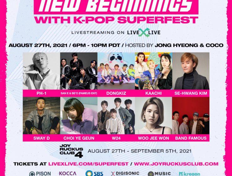 Joy Ruckus Club 4 New Beginnings With K-Pop SuperFest Day 1 featuring Band Famous, Woo Jeewon, Kim Sehwang, W24, Yegeun Choi, DONGKIZ, KAACHI, Sway D, pH+1, and San E & BE'O