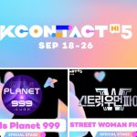 KCON:TACT HI 5 x Girls Planet 999 and Street Woman Fighter